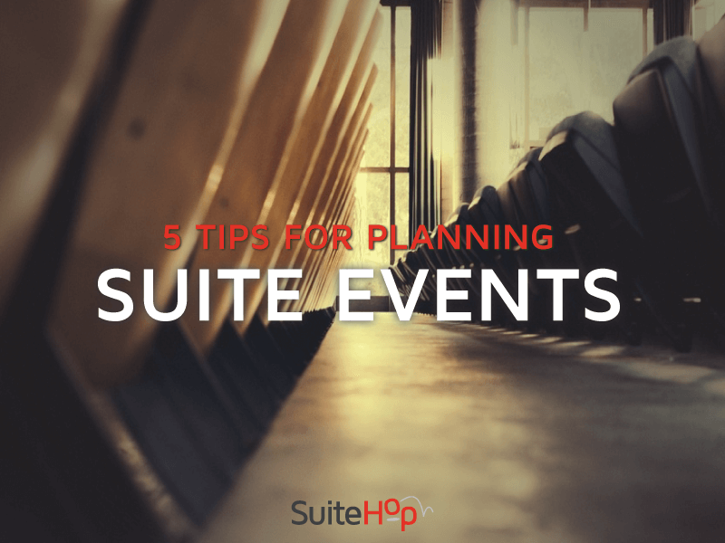 Tips for planning a suite event
