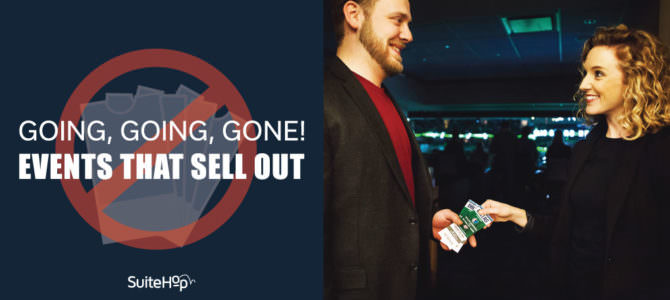 Going, Going, Gone! Popular Suite Events That Sell out the Fastest