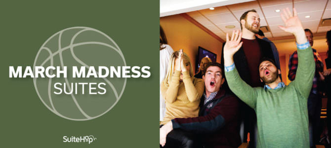 March Madness Suites