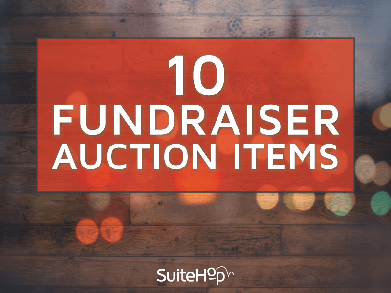 10 Great Items for Fundraiser Auctions