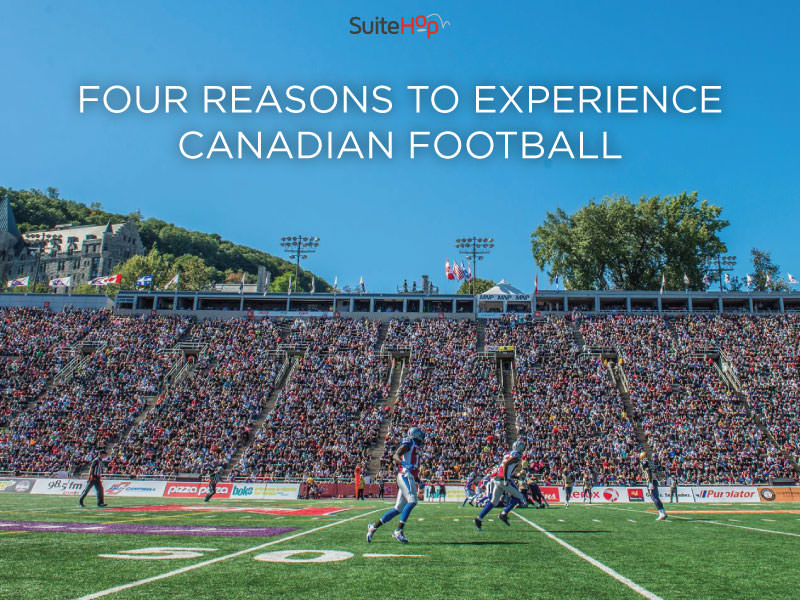 Four Reasons to Experience Canadian Football