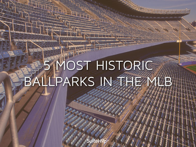 5 Most Historic Ballparks in the MLB