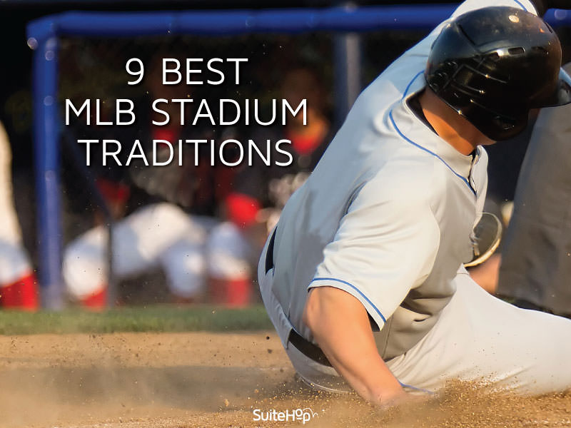 9 Best MLB Stadium Traditions