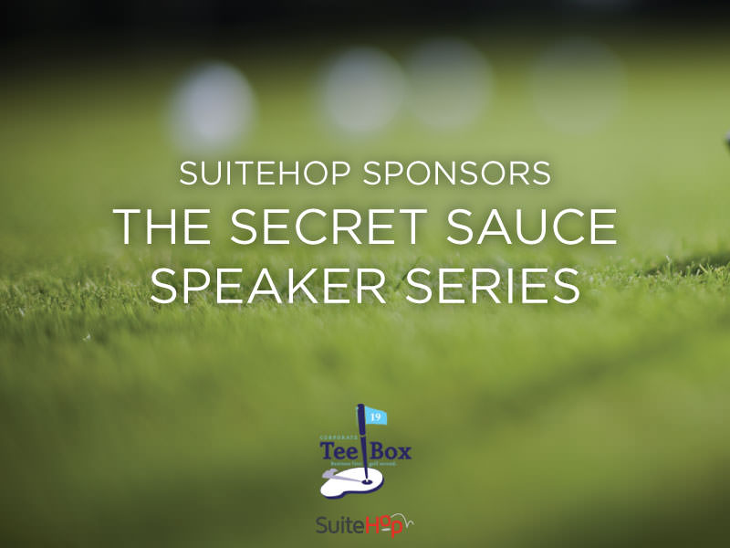 SuiteHop Sponsors the Secret Sauce Speaker Series