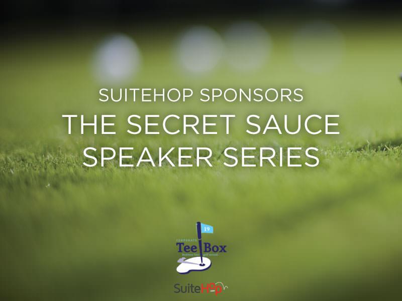 SuiteHop Sponsors the Secret Sauce Speaker Series