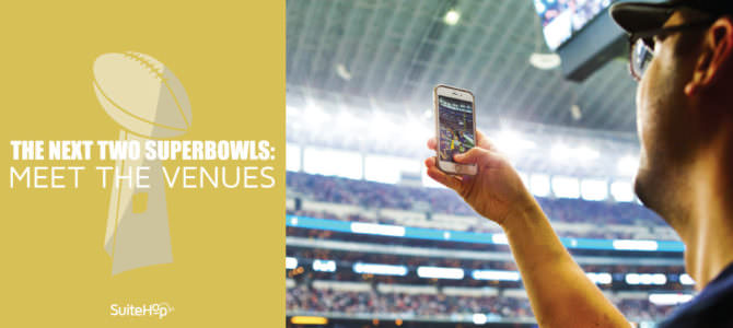 The Next Two Super Bowls: Meet the Venues