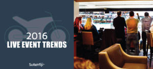 Live suite event trends for 2016.