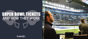 How Super Bowl Tickets Work