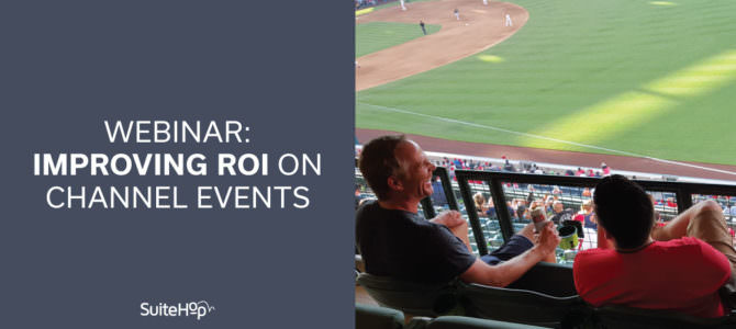 Webinar- Improving ROI on Channel Events