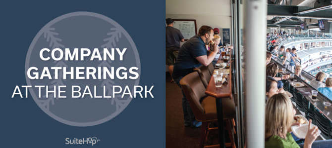 Company Gatherings at the Ballpark – Celebrate the Summer