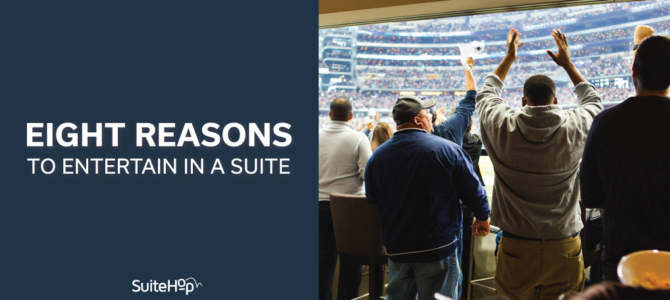 Eight Reasons to Entertain in a Suite